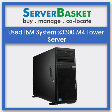 Used IBM System x3300 M4 Tower Server