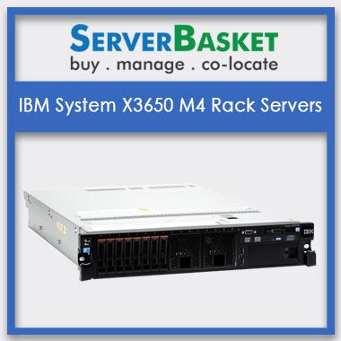 IBM System X3650 M4 Rack Servers