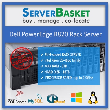Buy Dell PowerEdge R820 Rack Server in India at Lowest Online Price from Server Basket