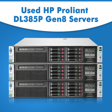 Used HP Proliant DL385P Gen8 Servers