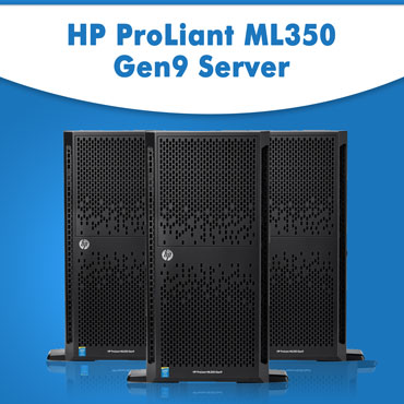 HP ProLiant ML350 Gen9 Server | HP servers | Refurbished servers