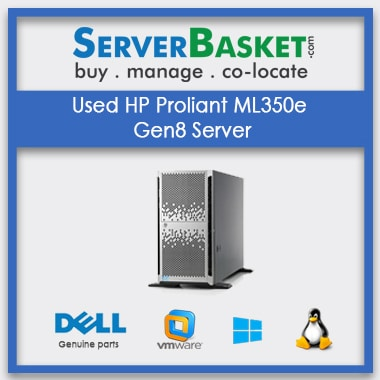 Buy Used HP Proliant ML350e Gen8 Server In India , Buy Hp Proliant Ml350e In India