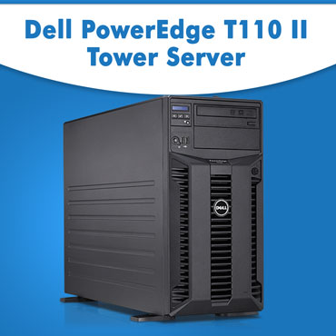 Dell PowerEdge T110II Tower Server At best price