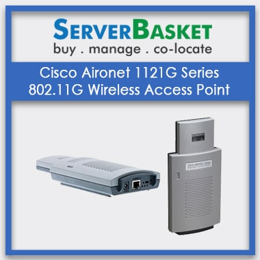 Buy Cisco Aironet 1121G Series 802.11G Wireless Access Point at Best Price on Server Basket