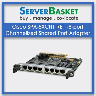 Purchase Cisco SPA-8XCHT1E1 -8-port Channelized Shared Port Adapter online at Best Price Online India