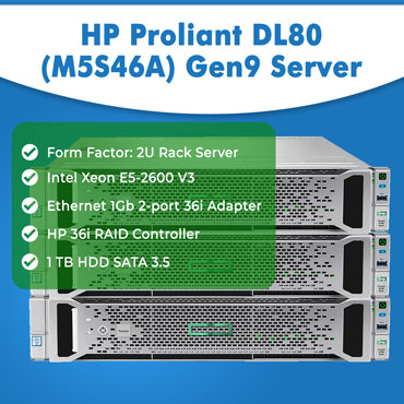 HP Proliant DL80 (M6K76A) Gen9 Server | HP servers | Refurb servers