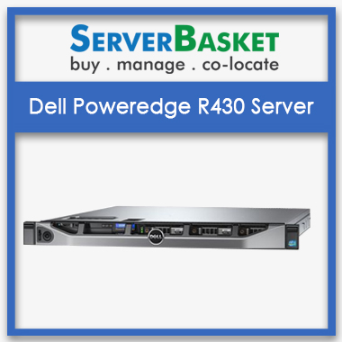 Buy Dell PowerEdge R430 Server in India at Cheap Deal Price from Server Basket Online