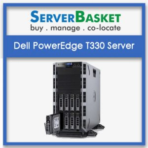 Dell Poweredge T330 Server
