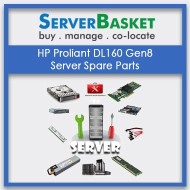 HP Proliant DL160 Gen8, HP Proliant DL160 Gen8 at lLowest Price, HP Proliant DL160 Gen8 spare Parts, HP Proliant DL160 Gen8 accessories