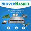 Dell PowerEdge R720 Server Spare Parts