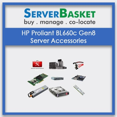 HP Proliant BL660c G8, HP Proliant BL660c Gen8 server Accessories