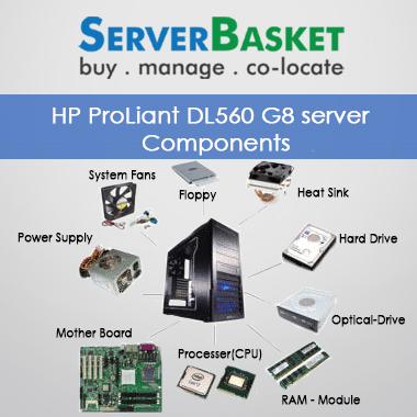 HP ProLiant DL560 G8 server Components