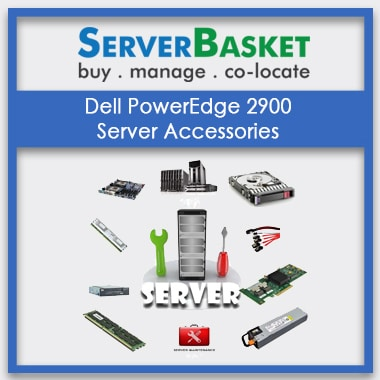 Dell PowerEdge 2900, Dell PowerEdge 2900 Server Accessories