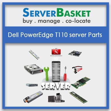Dell PowerEdge T110, Dell PowerEdge T110 server Parts
