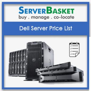 Dell Server Price List, dell server list, dell server price list, dell poweredge server price list, dell tower server price list, dell rack server price list, Buy Dell Server online, Buy Dell Server