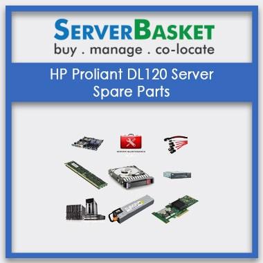 HP Proliant DL120, HP Proliant DL120 Server Spare Parts