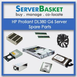 HP Proliant DL380 G6 Server Spare Parts