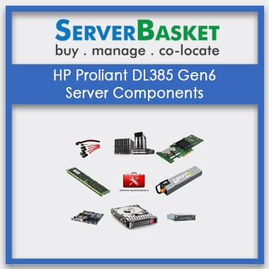 HP Proliant DL385 Gen6, HP Proliant DL385 Gen6 Server Components