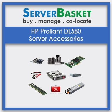 HP Proliant DL580, HP Proliant DL580 server Accessories