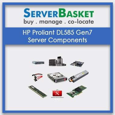 HP Proliant DL585 Gen7, HP Proliant DL585 Gen7 Server Components