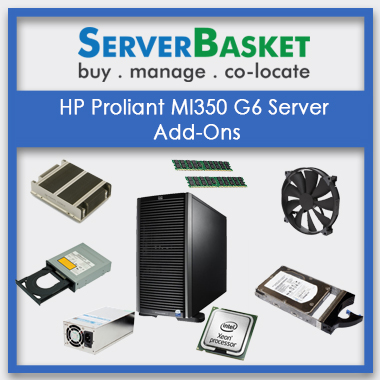 HP Proliant Ml350 G6 Server Add-Ons
