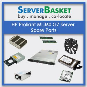 Hp Proliant Ml360 G7 Server Spare Parts
