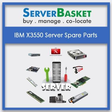 IBM X3550,IBM X3550 Server Spare Parts