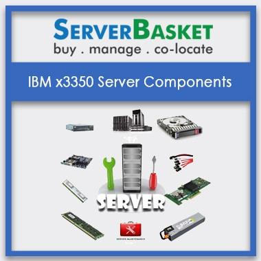 IBM x3350, IBM x3350 Server Components