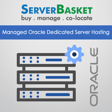 Managed Oracle Dedicated Server Hosting