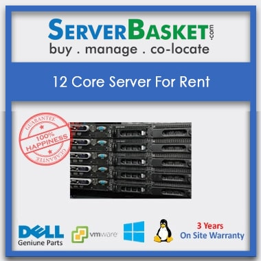 12 Core Server For Rent, Get 12 Core Dell, HP, IBM Servers on Lease India, 12 Core Server Rental Online