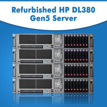 Refurbished HP DL380 Gen5 Server