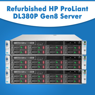 Refurbished Hp server dl380p