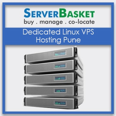 Order Dedicated Linux VPS Hosting Pune at Best Deal Price only from Server Basket