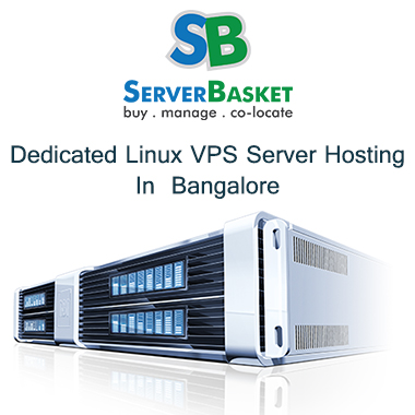 Best Dedicated Linux VPS Bangalore Hosting
