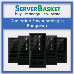 Dedicated Server hosting in Bangalore