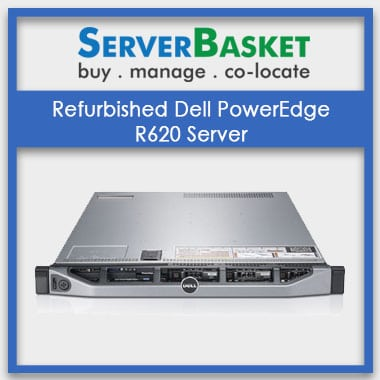 Buy Refurbished Dell R620 Server in India at a Cheap Price online from Server Basket