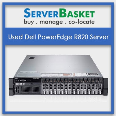Buy Dell PowerEdge R820 Server at Cheap Deal Price from Server Basket, Refurbished Dell PowerEdge R820 Server, Used Dell PowerEdge R820 Server at lowest price in India,