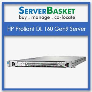 HP Proliant Dl160 Gen9 Server