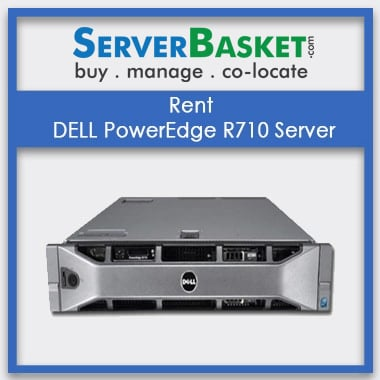 Rent DELL PowerEdge R710 Server In India
