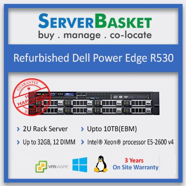 Buy Refurbished/Used Dell PowerEdge R530 Server in India at Lowest Price from Server Basket Online, Purchase Dell R530 Server Online