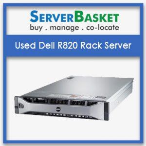 Used Dell R820 Rack Server