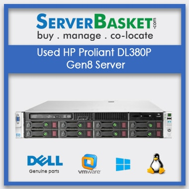 Buy Used HP ProLiant DL380p Gen8 Server In India at Lowest Price from Server Basket, Purchase HP DL380p Gen8 Server Online