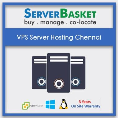 Buy VPS Server Hosting Chennai for Cheap Price on Server Basket Website