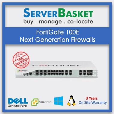 FortiGate 100E Next Generation Firewalls