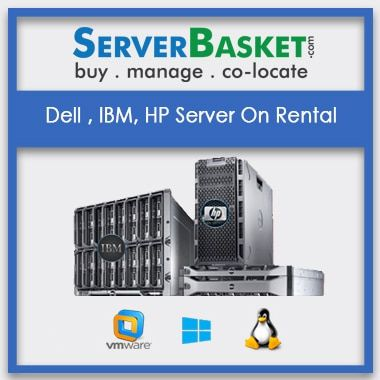 Buy Dell, IBM, HP Servers On Rent In India