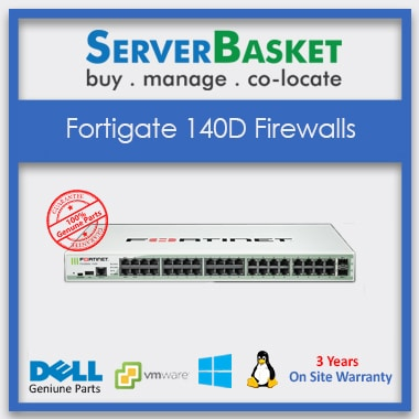 FortiGate 140D Firewalls, Buy now FortiGate 140D Firewalls, Purchase FortiGate 140D Firewalls at online Store, Get FortiGate 140D Firewalls at low Price