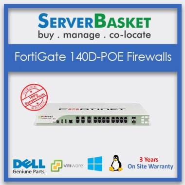 FortiGate 140D POE Firewalls, Buy FortiGate 140D POE Firewalls online, Purchase FortiGate 140D POE Firewalls at online Store, Get FortiGate 140D POE Firewalls at Low Price