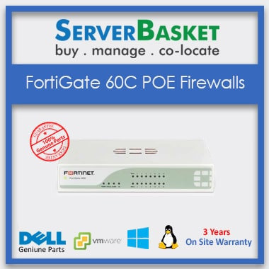 FortiGate 60C POE Firewalls, Buy online FortiGate 60C POE Firewalls, Purchase Latest FortiGate 60C POE Firewalls, Buy Now FortiGate 60C POE Firewalls