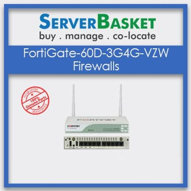 FortiGate-60D-3G4G-VZW Firewalls, FortiGate-60D Firewall, FortiGate Firewall, Buy FortiGate-60D Firewall Online