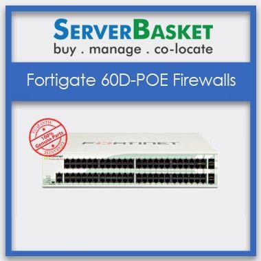 FortiGate-60D-POE Firewalls, buy FortiGate-60D-POE Firewalls in india, Purchase FortiGate-60D-POE Firewalls online | Buy FortiGate Firewall Online